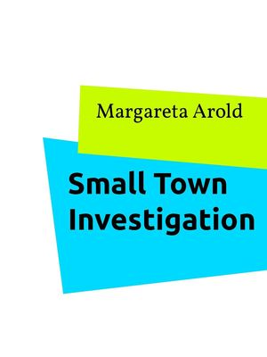 Small Town Investigation