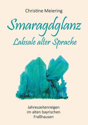 Smaragdglanz Labsale alter Sprache