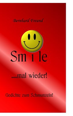 smile mal wieder!