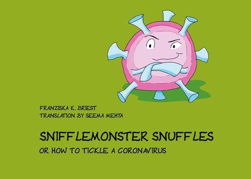 Snifflemonster Snuffles