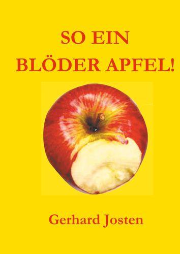 So ein blöder Apfel!