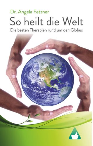 So heilt die Welt