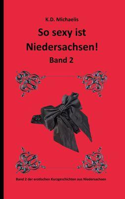 So sexy ist Niedersachsen! Band 2