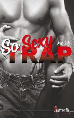So Sexy Trap
