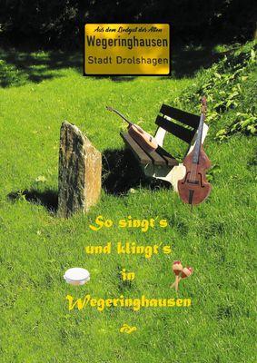 So singt's und klingt's in Wegeringhausen