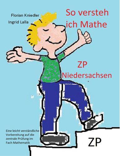 So versteh ich Mathe: ZP Niedersachsen