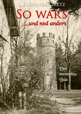 So war's und ned anders