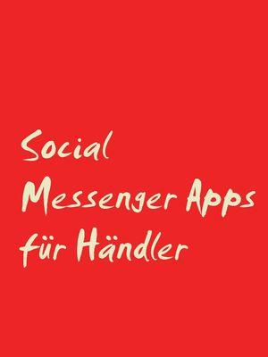 Social Messenger Apps für Händler