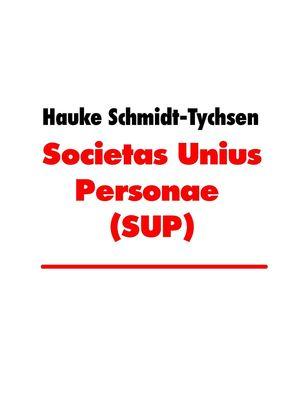 Societas Unius Personae (SUP)