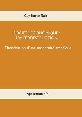 Société économique : L'autodestruction