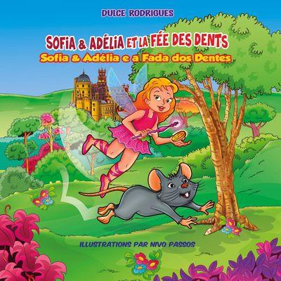 Sofia & Adélia et la Fée des Dents