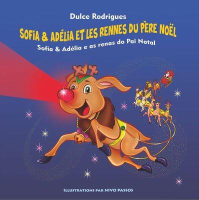 Sofia & Adélia et les Rennes du Père Noël