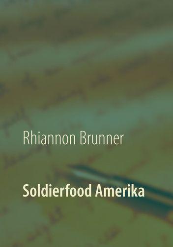 Soldierfood Amerika