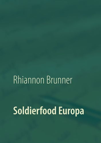 Soldierfood Europa
