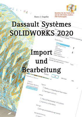 SOLIDWORKS 2020 Import und Bearbeitung
