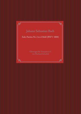 Solo-Partita Nr. 2 in d-Moll (BWV 1004)