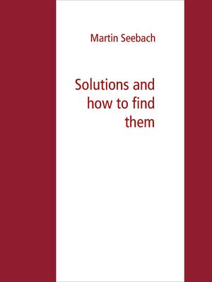 Solutions and how to find them