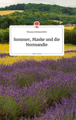 Sommer, Maske und die Normandie. Life is a Story - story.one