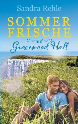 Sommerfrische auf Gracewood Hall