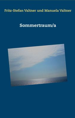 Sommertraum/a