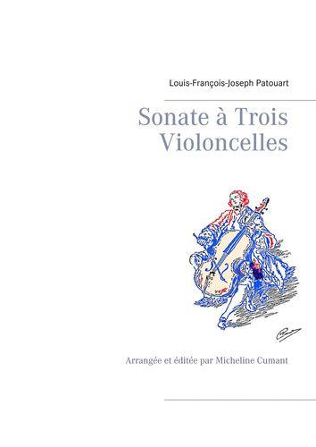 Sonate à Trois Violoncelles