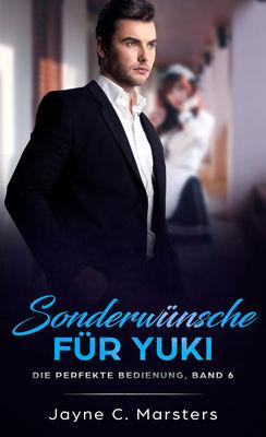 Sonderwünsche für Yuki