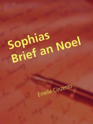 Sophias Brief an Noel