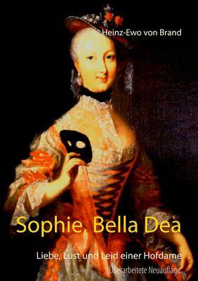 Sophie, Bella Dea