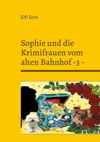Sophie und die Krimifrauen vom alten Bahnhof -3 -