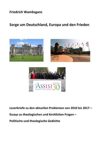 Sorge um Deutschland, Europa und den Frieden