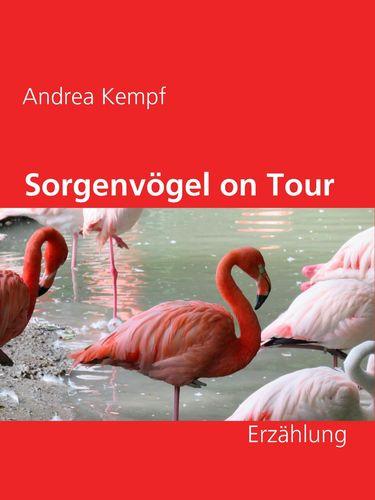 Sorgenvögel on Tour