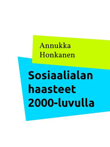Sosiaalialan haasteet 2000-luvulla