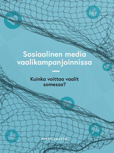 Sosiaalinen media vaalikampanjoinnissa