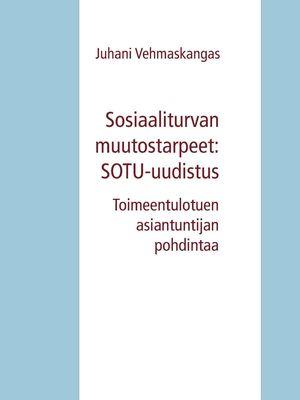 Sosiaaliturvan muutostarpeet: SOTU-uudistus