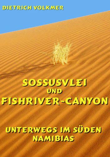 Sossusvlei und Fishriver-Canyon
