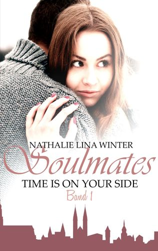 Soulmates - Time is on your side
