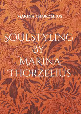 Soulstyling By Marina Thorzelius