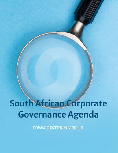 South African Corporate Governance Agenda