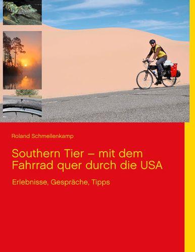 Southern Tier – mit dem Fahrrad quer durch die USA