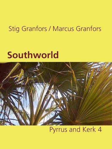 Southworld Pyrrus and Kerk 4