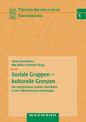 Soziale Gruppen - kulturelle Grenzen