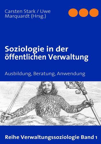 Soziologie in der öffentlichen Verwaltung