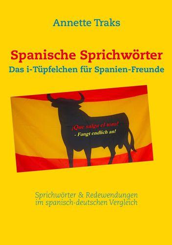 Spanische Sprichwörter
