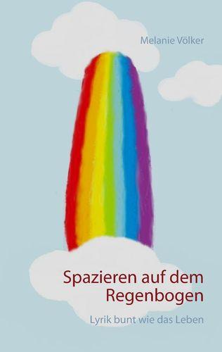 Spazieren auf dem Regenbogen