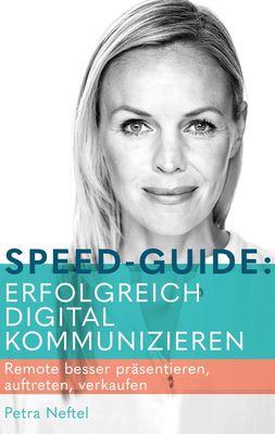 Speed-Guide: Erfolgreich digital kommunizieren
