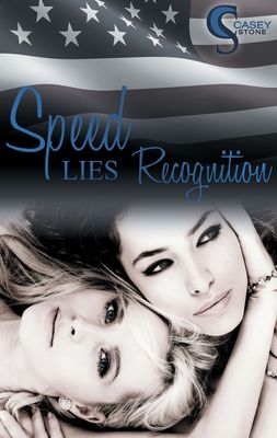 Speed, Lies, Recognition