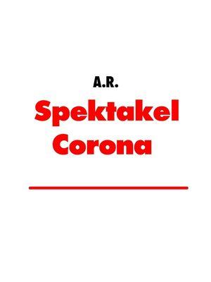 Spektakel Corona
