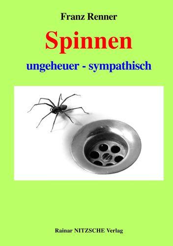 Spinnen ungeheuer - sympathisch