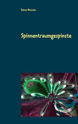 Spinnentraumgespinste
