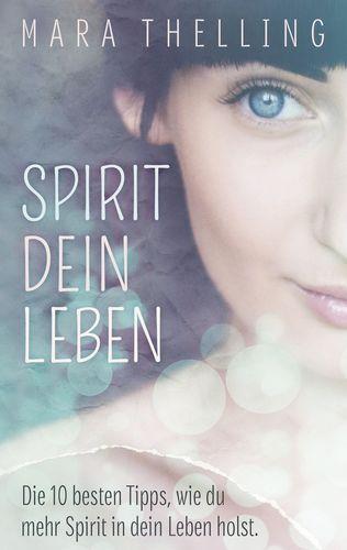 Spirit Dein Leben